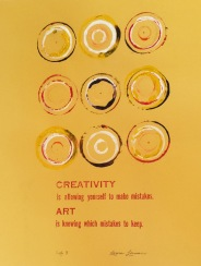 Creativity is allowing yourself to make mistakes. Art is knowing which mistakes to keep.
