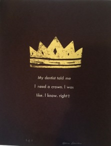 Hand Carved Crown with Letterpress Lettering