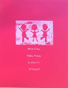 What if the Hokey Pokey is what its all about?